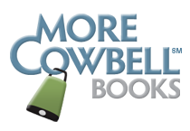 More Cowbell(SM) Books